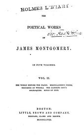 The Poetical Works of James Montgomery: With a Memoir of the Author...