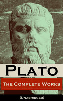 The Complete Works of Plato  Unabridged  PDF