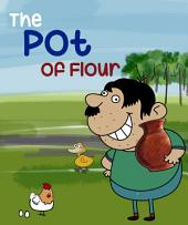 The Pot of Flour