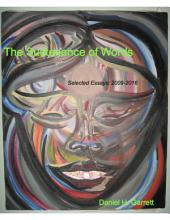 The Sustenance of Words: Selected Essays: 2009-2016
