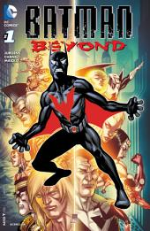 Batman Beyond (2015-) #1