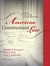 American Constitutional Law: Essays, Cases, and Comparative Notes, Edition 3
