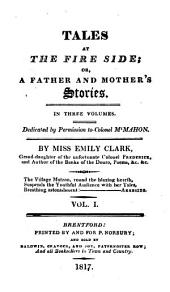 Tales at the fire side; or, A father and mother's stories