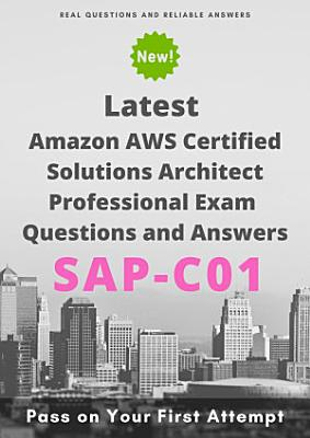Latest Amazon SAP C01 AWS Certified Solutions Architect Professional Exam Questions   Answers