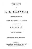 The Life of P  T  Barnum  written by himself  Author s edition  With illustrations and a portrait PDF