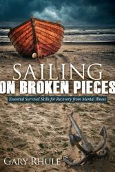 Sailing On Broken Pieces Book PDF