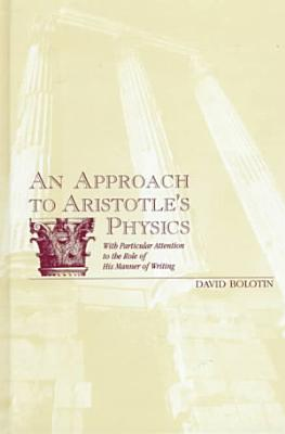 An Approach to Aristotle s Physics
