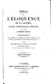 Essai sur l'éloquence: de la chaire, éloges, panégyriques, discours, Volume1