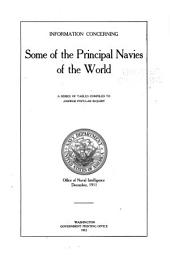 Information Concerning Some of the Principal Navies of the World: A Series of Tables Compiled to Answer Popular Inquiry. Office of Naval Intelligence, December, 1911