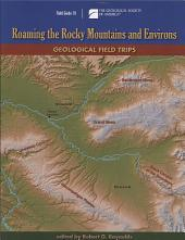 Roaming the Rocky Mountains and Environs: Geological Field Trips