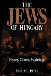 The Jews Of Hungary Book PDF