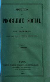 Solution du problème social: Volume1