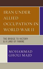Iran Under Allied Occupation In World War II