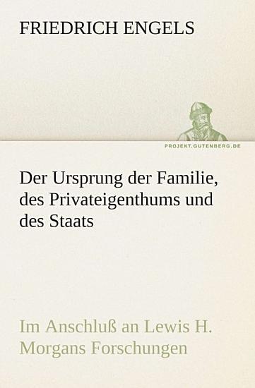 Der Ursprung der Familie  des Privateigenthums und des Staats PDF