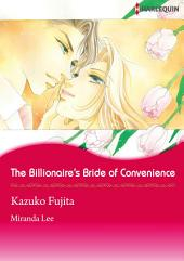The Billionaire's Bride of Convenience: Harlequin Comics