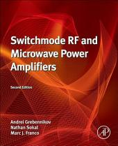 Switchmode RF and Microwave Power Amplifiers: Edition 2