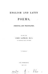 English and Latin poems, original and translated