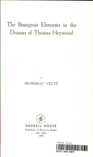 The Bourgeois Elements in the Dramas of Thomas Heywood