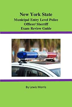 New York State Municipal Entry level Police Officer Deputy Sheriff Exam Review PDF