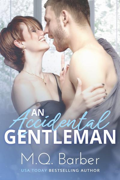 Download An Accidental Gentleman Book