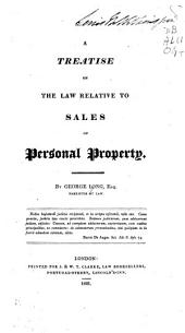 A Treatise on the Law Relative to Sales of Personal Property: Volume 3