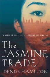 The Jasmine Trade: A Novel of Suspense Introducing Eve Diamond