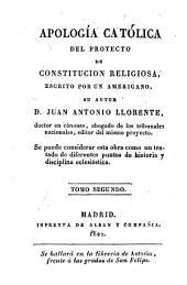 Apologia Catolica del proijecto de Constitucion religiosa: Volumen 2