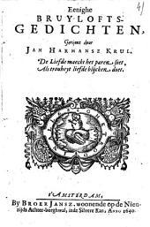 Eenighe bruylofts-gedichten: Volume 1