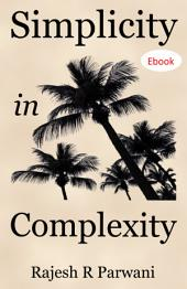 Simplicity in Complexity: An Introduction to Complex Systems