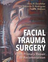Facial Trauma Surgery E Book PDF