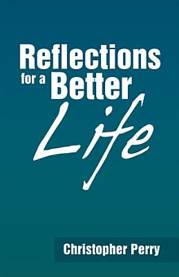 Reflections for a Better Life PDF