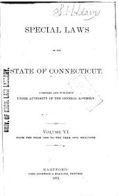 Special Acts and Resolutions of the State of Connecticut ...: Volume 6