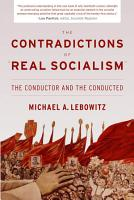 The Contradictions of  Real Socialism  PDF