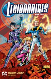 Legionnaires Book Two: Issues 25-30