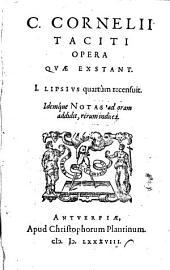 C. Cornelii Taciti opera qvae exstant: idemque notas ad oram addidit, rerum indices