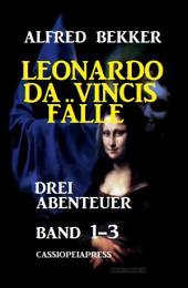 Leonardo da Vincis Fälle: Drei Abenteuer, Band 1-3: Cassiopeiapress Junior