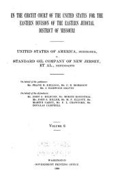 United States of America Vs. Standard Oil Company, and Others: Brief of the Law on Behalf of the Defendants, Standard Oil Company, and Others, Volume 6