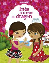 Inès et la rose du dragon: Minimiki Fiction