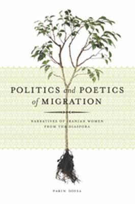 Politics and the Poetics of Migration