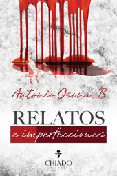 Relatos e Imperfecciones