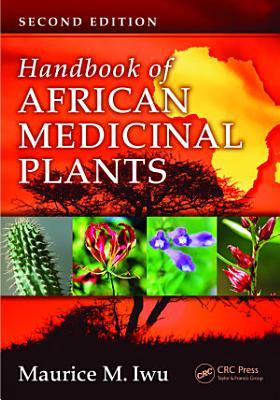Handbook of African Medicinal Plants  Second Edition