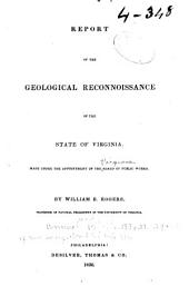Report of the Progress of the Geological Survey of the State of Virginia, for the Year ...: Volumes 1-2; Volumes 4-5