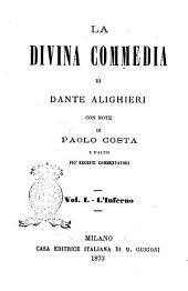 La Divina Commedia di Dante Alighieri: L'Inferno, Volume 1