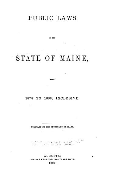 Download Public Laws of the State of Maine Book