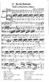 An die Liebende: Gedicht von König Ludwig von Bayern ; (für e. Singst. mit Begl. d. Pianoforte)