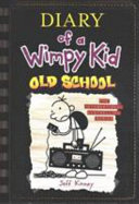 Diary of a Wimpy Kid 10  Old School PDF