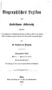Biographisches lexikon des kaiserthums Oesterreich, enthaltend die lebensskizzen der denkwürdigen personen, welche seit 1750 in den österreichischen kronländern geboren wurden oder darin gelebt und gewirkt haben: Band 19