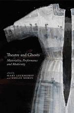 Theatre and Ghosts