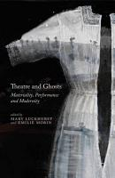 Theatre and Ghosts PDF