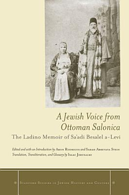 A Jewish Voice from Ottoman Salonica PDF